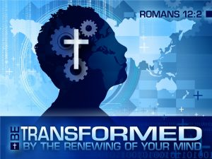 Be Transformed sermon Pic
